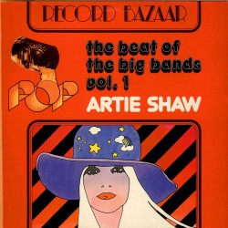 Artie Shaw And His Orchestra-Beat Of The Big Bands Vol.1
