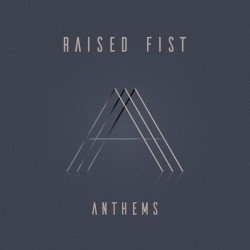 Raised Fist-Anthems