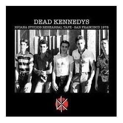 Dead Kennedys-Iguana Studios Rehearsal Tape San Francisco 1978