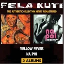 Fela Anikulapo Kuti-Yellow Fever/Na Poi