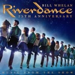 Bill Whelan-Riverdance 25th Anniversary