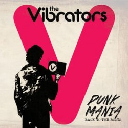 Vibrators-Punk Mania (Back To The Roots)