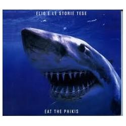 Elio E Le Storie Tese-Eat The Phikis