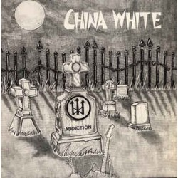 China White-Addiction