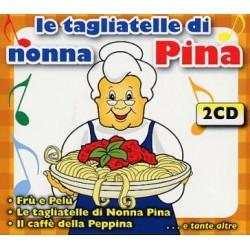 Italiani Artisti Vari-Le Tagliatelle Di Nonna Pina