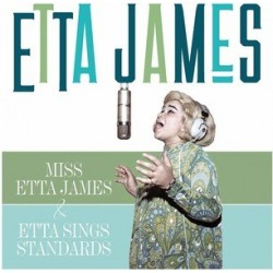 Etta James-Miss Etta James/Etta James Sings Standards