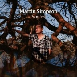 Martin Simpson-Rooted
