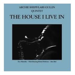 Archie Shepp/Lars Gullin Quintet-House I Live In