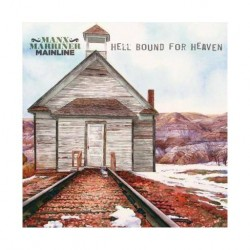 Manx Marriner Mainline-Hell Bound For Heaven