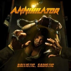 Annihilator-Ballistic, Sadistic