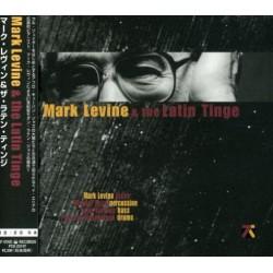 Mark Levine & The Latin Tinge-Mark Levine & The Latin Tinge