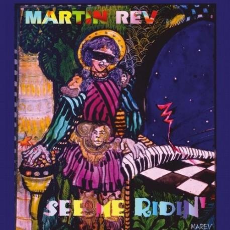 Martin Rev-See Me Ridin'