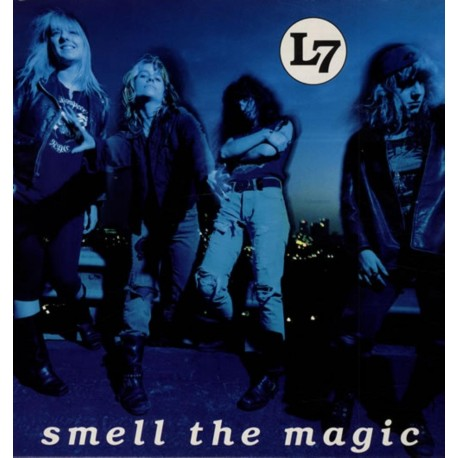 L7-Smell The Magic