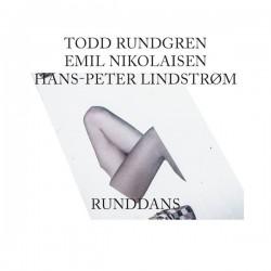 Todd Rundgren, Emil Nikolaisen, Hans-Peter Lindstrom-Runddans