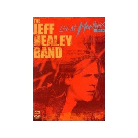 Jeff Healey Band-Live At Montreux 1999