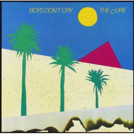 Cure-Boys Don't Cry
