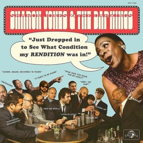 Sharon Jones & The Dap-Kings-Just Dropped In (To See What Condition My REndition Was In)