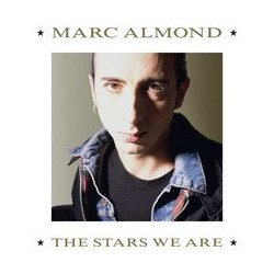Marc Almond-Stars We Are