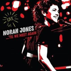 Norah Jones-Til We Meet Again