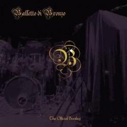 Balletto Di Bronzo-Official Bootleg