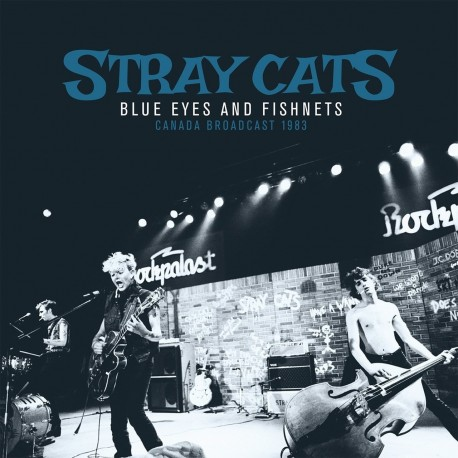 Stray Cats-Blue Eyes And Fishnets (Canada Broadcast 1983)