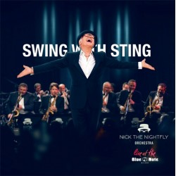 Nick The Nightfly-Swing With Sting (Live At The Blue Note)
