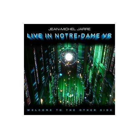 Jean-Michel Jarre-Welcome To The Other Side (Live In Notre-Dame VR)