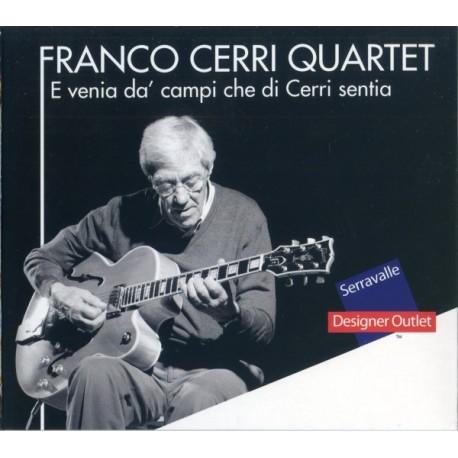 Franco Cerri Quartet-E Venia Da' CampiChe Di Cerri Sentia