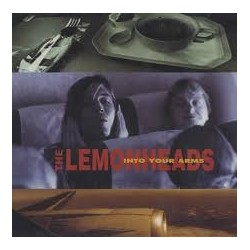 Lemonheads-Into your Arms