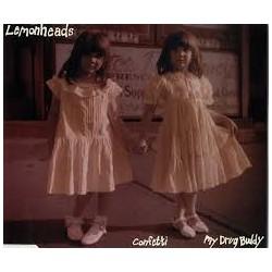 Lemonheads-Confetti / My Drug Buddy