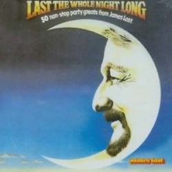 James Last-Last The Whole Night Long