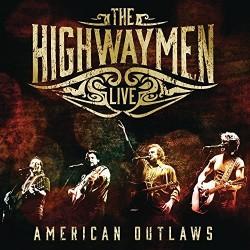 Highwaymen-Highwaymen Live American Outlaws