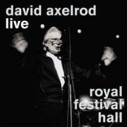 David Axelrod-Live Royal Festival Hall