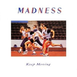 Madness-Keep Moving